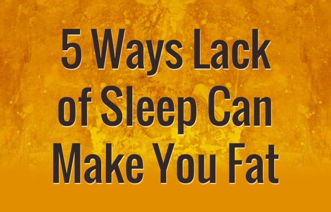 5 ways lack of sleep can interfere with weight loss